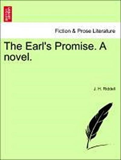 The Earl's Promise. A novel. Vol. III