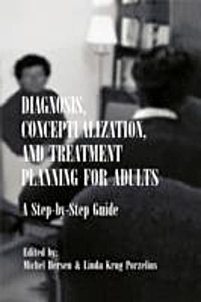 Diagnosis, Conceptualization, and Treatment Planning for Adults