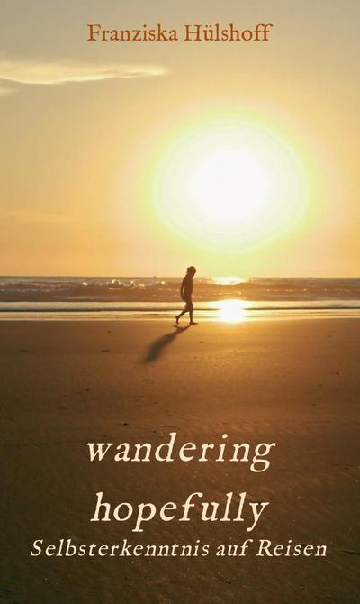 wandering hopefully