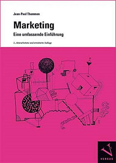 Marketing. Eine umfassende Einführung