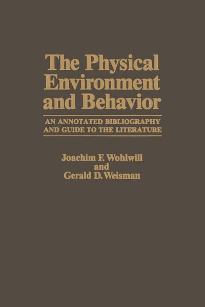 Physical Environment and Behavior
