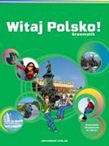 Witaj Polsko! Grammatisches Beiheft. Sekundarstufe ~ Erika W ... 9783898692410