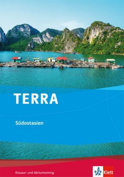 TERRA Themenband Oberstufe. Südostasien. Trainingsheft