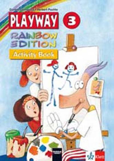 Playway. Für den Beginn ab Klasse 3: Playway. Rainbow Edition 3. Activity Book. Nordrhein-Westfalen: Arbeitsmaterialien für den Englischunterricht an Grundschulen ab Klasse 3
