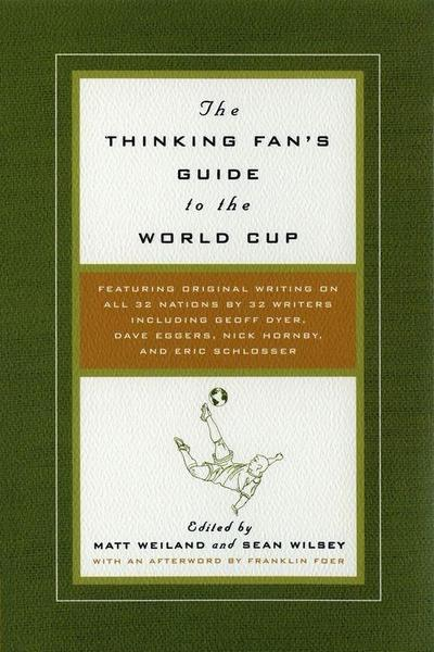 Thinking Fan's Guide to the World Cup
