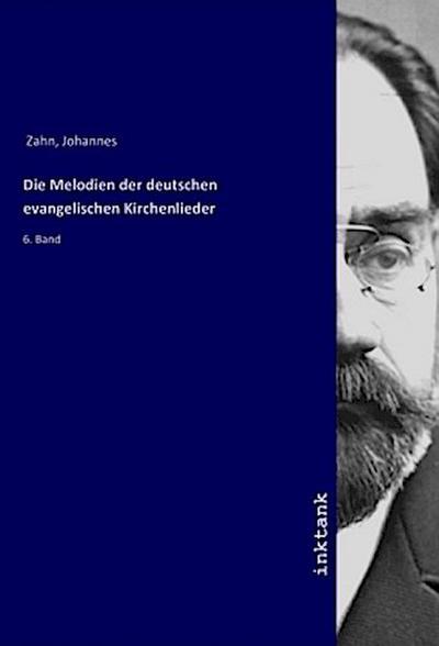 Die Melodien der deutschen evangelischen Kirchenlieder