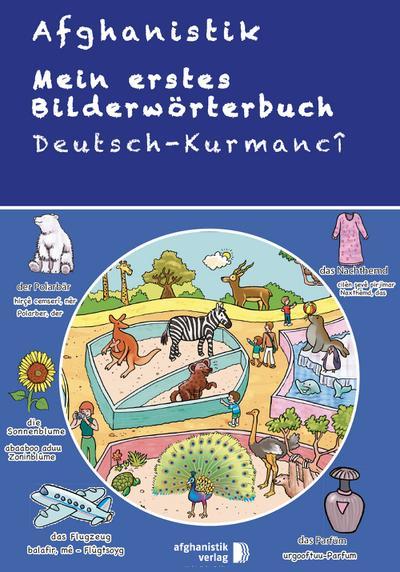 Mein erstes Bilderwörterbuch Deutsch - Kurdisch Kurmanci