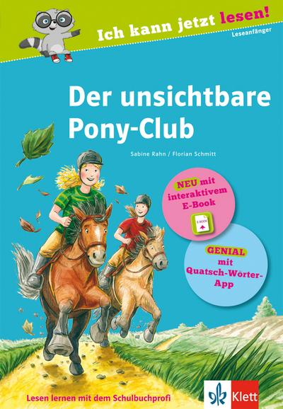 Der unsichtbare Pony-Club: Buch mit interaktivem E-Book und App