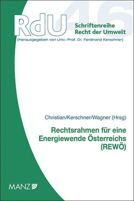 Rechtsrahmen für eine Energiewende Österreichs Reinhold Christian