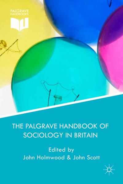 The Palgrave Handbook of Sociology in Britain
