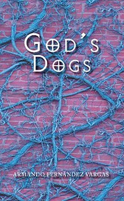 God'S  Dogs