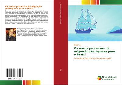 Os novos processos de migração portuguesa para o Brasil
