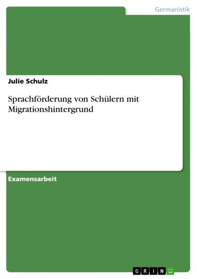 Sprachförderung von Schülern mit Migrationshintergrund