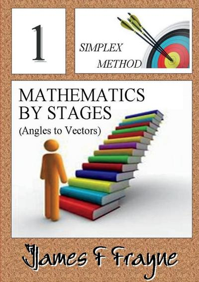 Mathematics by Steps (Angles to Vectors)