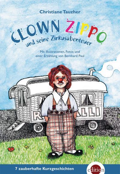 Clown Zippo und seine Zirkusabenteuer