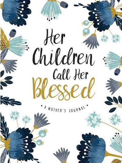 Her Children Call Her Blessed