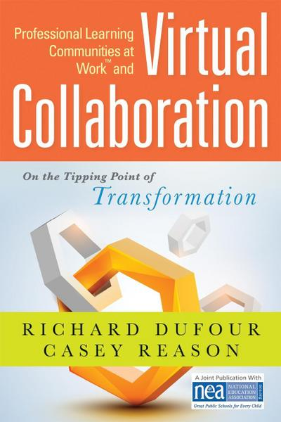 <p>Professional Learning Communities at Work<sup>TM</sup> and Virtual Collaboration</p>