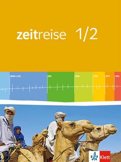 Zeitreise 1/2. Schülerband. Neue Ausgabe. Rheinland-Pfalz, Saarland