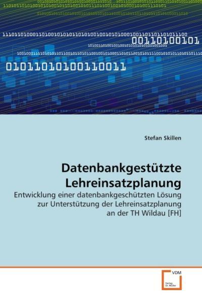 Datenbankgestützte Lehreinsatzplanung