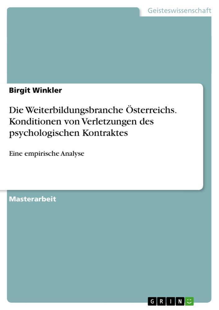 Die Weiterbildungsbranche Österreichs. Konditionen von Verletzungen des psy ...