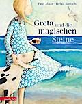 Greta und die magischen Steine; Ill. v. Bansc ...