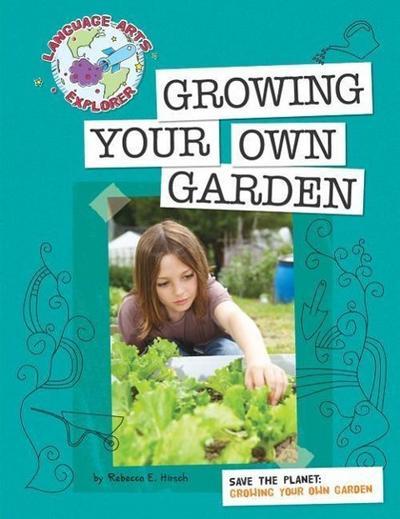 Growing Your Own Garden