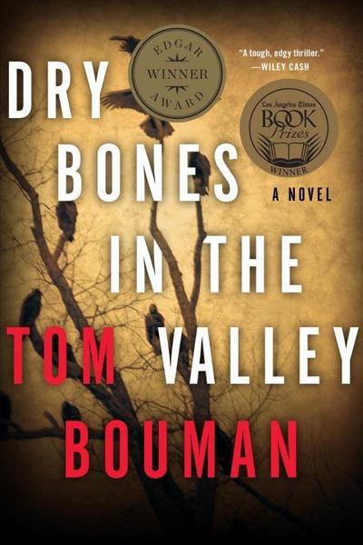 Dry Bones in the Valley: A Henry Farrell Novel