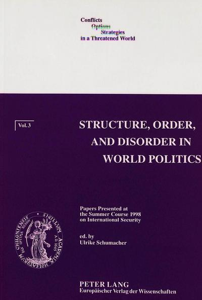 Structure, Order, and Disorder in World Politics
