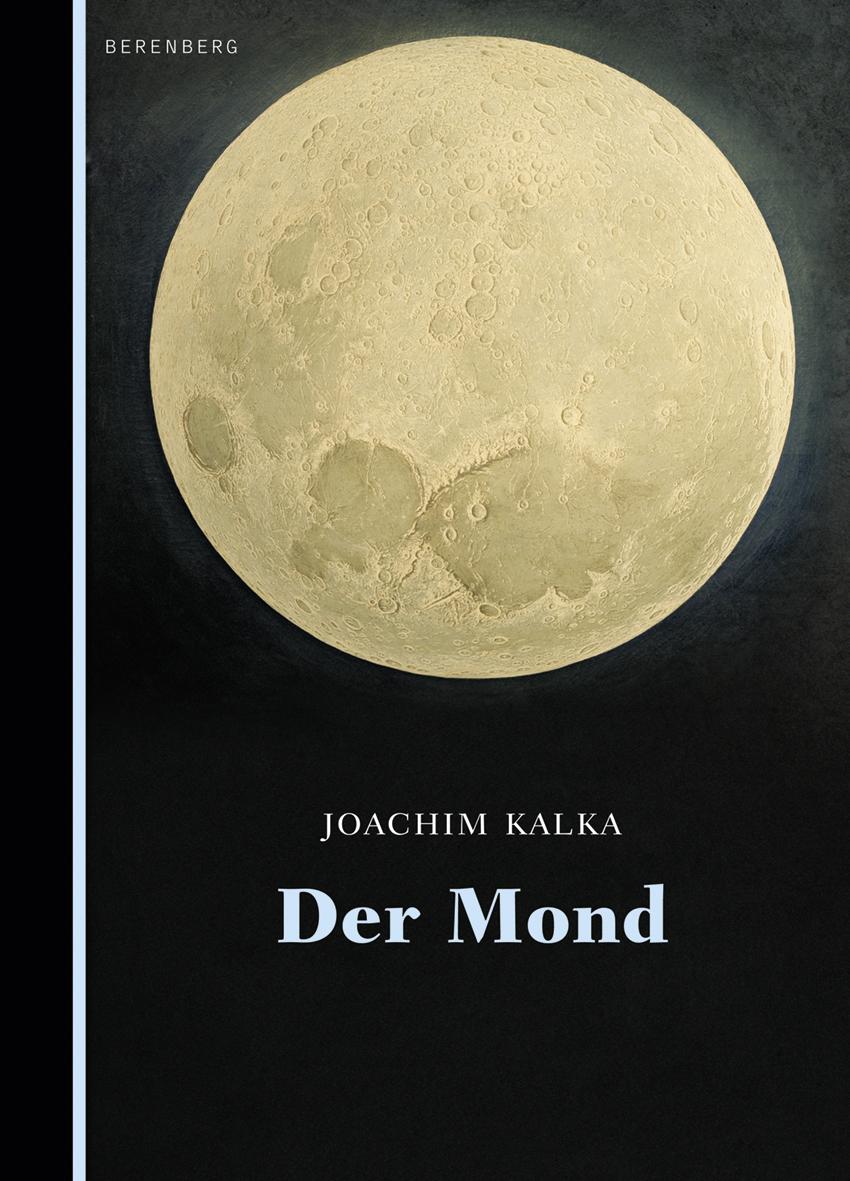 NEU Der Mond Joachim Kalka 334033