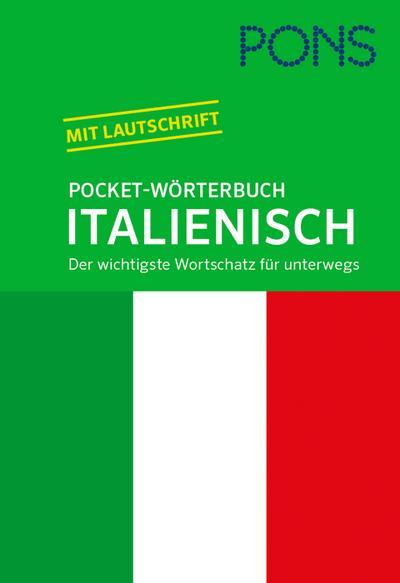 PONS Pocket-Wörterbuch Italienisch: Italienisch-Deutsch / Deutsch-Italienisch. Der wichtigste Wortschatz für unterwegs.
