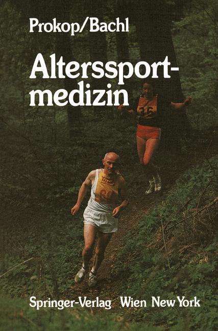 Norbert Bachl , Alterssportmedizin ,  9783709187777