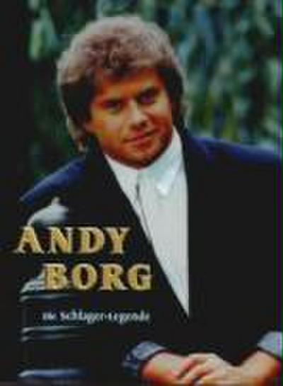 Andy Borg-Die Schlagerlegende