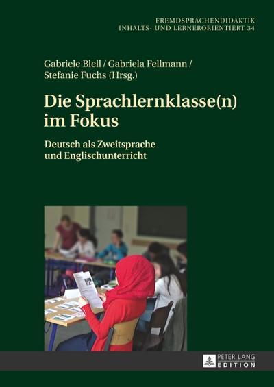 Die Sprachlernklasse(n) im Fokus
