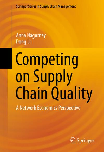 Competing on Supply Chain Quality