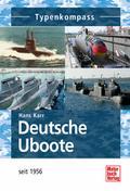 Deutsche Uboote: seit 1956 (Typenkompass)