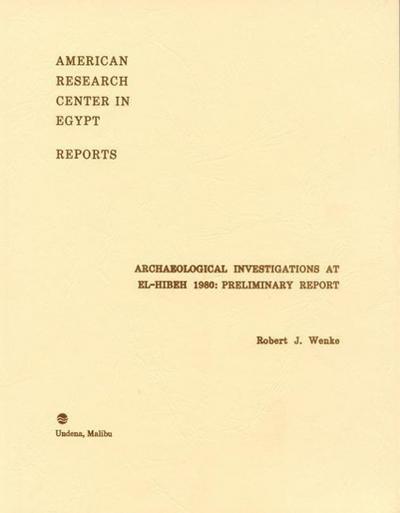 Archaeological Investigations at El-Hebeh 1980: Preliminary Report