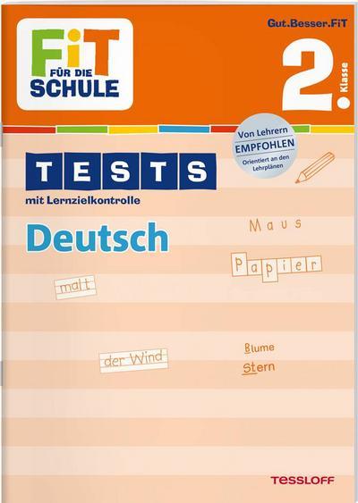 FiT FÜR DIE SCHULE: Tests Deutsch 2. Klasse; Fit für die Schule; Deutsch; schw.-w. Abb.