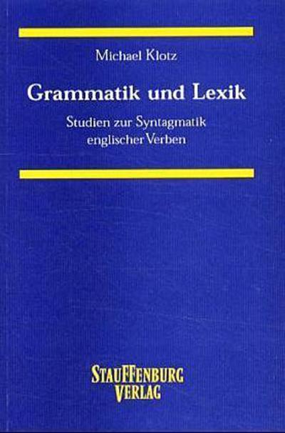 Grammatik und Lexik