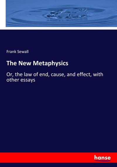The New Metaphysics
