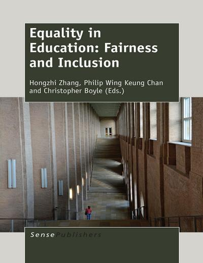 Equality in Education: Fairness and Inclusion