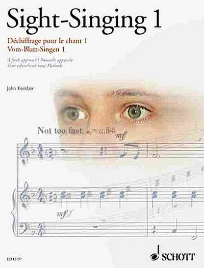 Vom-Blatt-Singen. Sight-Singing. Dechiffrage pour le chant. Tl.1