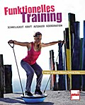Funktionelles Training; Das All-in-one-Traini ...