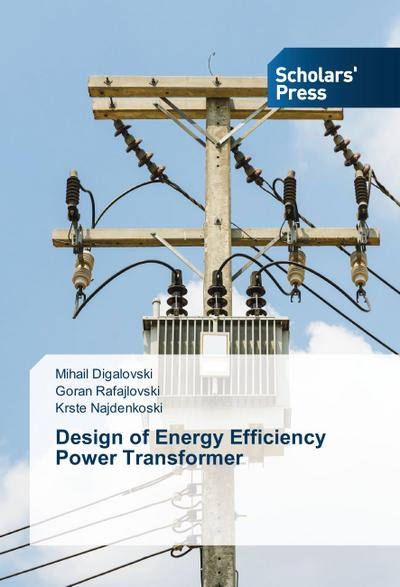 Design of Energy Efficiency Power Transformer