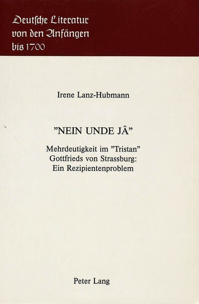 -Nein Unde Ja-: Mehrdeutigkeit Im -Tristan- Gottfrieds Von Strassburg