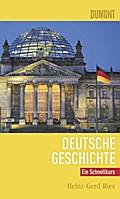 DuMont Schnellkurs Deutsche Geschichte