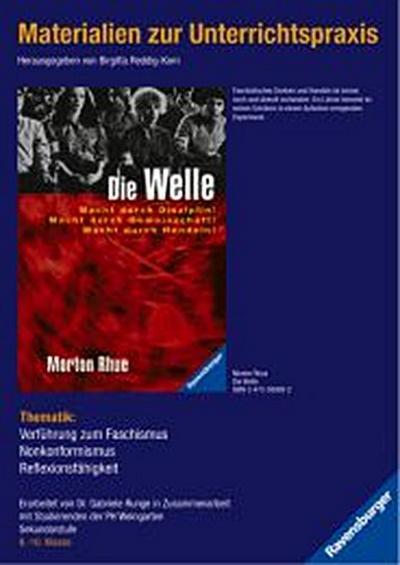 Morton Rhue: Die WelleMaterial zu: 3-473-58008-2. Materialien zur Unterrichtspraxis