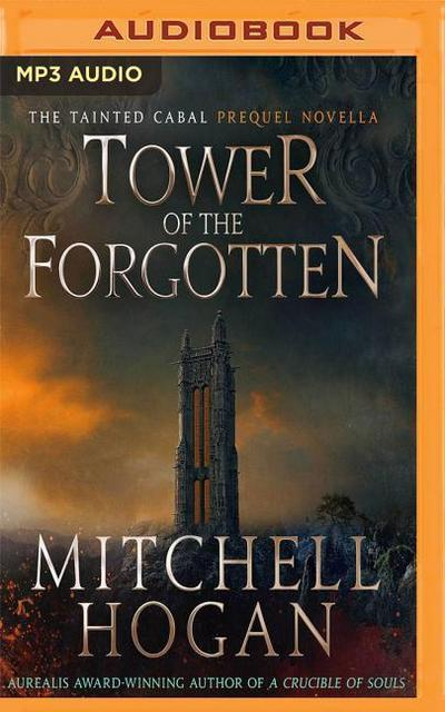 Tower of the Forgotten: The Tainted Cabal Prequel Novella
