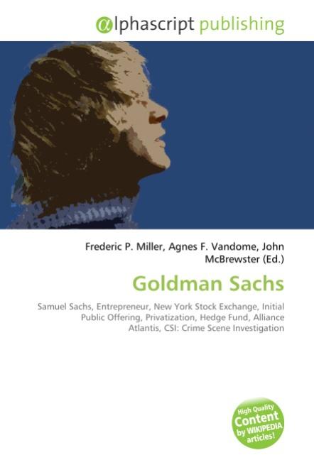 Goldman Sachs Frederic P. Miller