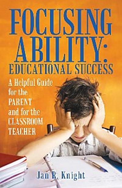 Focusing Ability: Educational Success