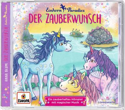 CD Hörspiel: Einhorn-Paradies. Der Zauberwunsch (Bd. 1)